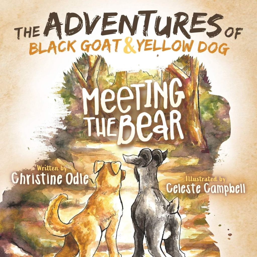 Cover of The Adventures of Black Goat and Yellow Dog: Meeting the Bear
